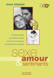 Sexe Amour Et Sentiments - Couverture - Format classique