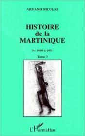 Histoire de la martinique t.3 - Couverture - Format classique