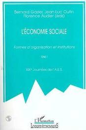 L'Economie Sociale ; Formes D'Organisations Et Institutions T.1 - Intérieur - Format classique