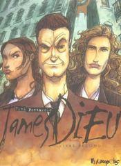 James Dieu ; intégrale t.2 - Intérieur - Format classique