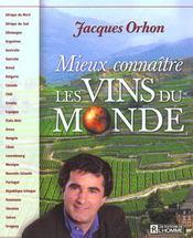 Mieux Connaitre Les Vins Du Monde - Intérieur - Format classique