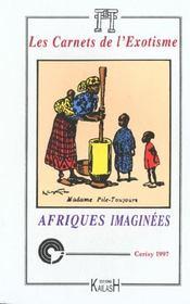 Afriques Imaginees - Intérieur - Format classique