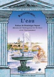 Raconte-Moi... ; L'Eau - Couverture - Format classique
