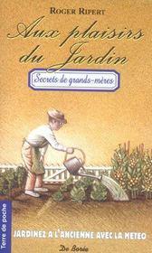 Plaisirs Du Jardin (Aux) - Intérieur - Format classique