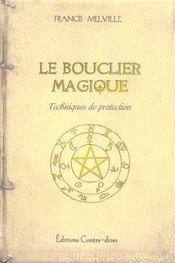 Bouclier Magique - Intérieur - Format classique