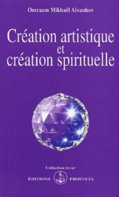 Creation artistique et creation spirituelle - Couverture - Format classique