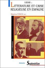 1898 : litterature et crise religieuse en Espagne - Couverture - Format classique
