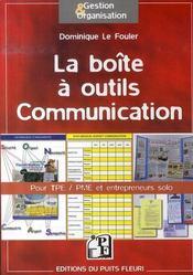 La boîte à outils communication ; pour tpe/pme et entrepreneurs solo - Intérieur - Format classique