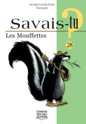 Savais-Tu ? T.28 ; Les Mouffettes - Couverture - Format classique
