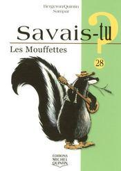 Savais-Tu ? T.28 ; Les Mouffettes - Intérieur - Format classique