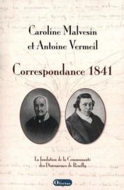 Caroline Malvesin Et Antoine Vermeil - Correspondance - Couverture - Format classique