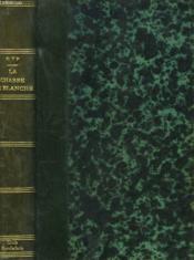 La Chasse De Blanche - Couverture - Format classique