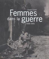Femmes dans la guerre 1939-1945 - Intérieur - Format classique