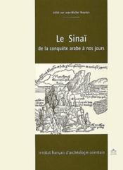Le Sinaï ; de la conquête arabe à nos jours - Couverture - Format classique