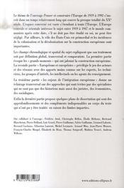 Penser et construire l'Europe de 1919 à 1992 ; cours et dissertations corrigees - 4ème de couverture - Format classique