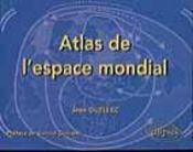 Atlas De L'Espace Mondial - Intérieur - Format classique
