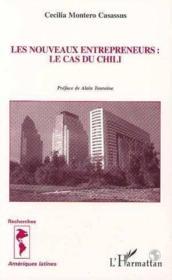 Nouveaux Entrepreneurs : Lecas Du Chili - Couverture - Format classique
