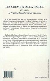 Les Chemins De La Raison ; Xx Siecle : La France A La Recherche De Sa Pensee - 4ème de couverture - Format classique