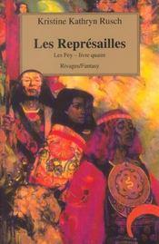 Les Represailles Les Fey-Livre Quatre - Intérieur - Format classique