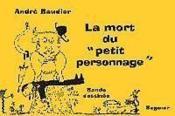 La Mort Du Petit Personnage Bande Dessinee - Couverture - Format classique
