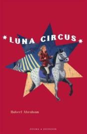 Luna circus ; coffret 3 volumes - Couverture - Format classique