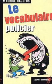 Le vocabulaire policier - Couverture - Format classique