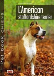 L'american staffordshire terrier - Couverture - Format classique