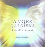 Anges gardiens d'or et d'argent - Couverture - Format classique