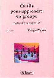Outils pour apprendre en groupe 7eme edition t2 - Intérieur - Format classique