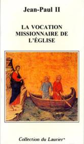 La Vocation Missionnaire De L'Eglise - Couverture - Format classique