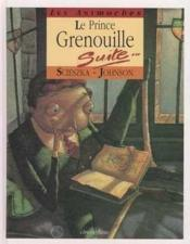 La veritable histoire du prince grenouille - animoches - Couverture - Format classique