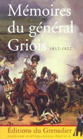 Memoires Du General Griois 1812-1822 - Intérieur - Format classique