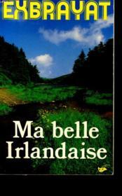 Ma Belle Irlandaise. - Couverture - Format classique