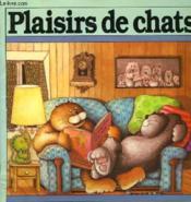 Plaisirs De Chats - Couverture - Format classique