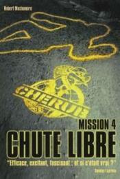 Cherub ; Mission 4 ; Chute Libre