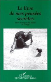 Le Livre De Mes Pensees Secretes - Couverture - Format classique