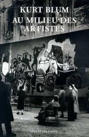 Kurt Blum Au Milieu Des Artistes - Couverture - Format classique