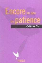 Encore Un Peu De Patience - Intérieur - Format classique