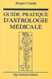 Guide pratique d'astrologie medicale - Couverture - Format classique