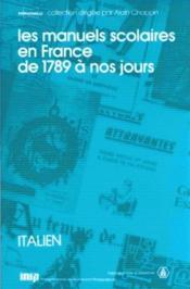 Les manuels scolaires en France de 1789 à nos jours - Couverture - Format classique
