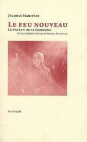 Le feu nouveau ; le paysan de la Garonne - Couverture - Format classique