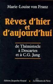 Reves D Hier Et D Aujourd Hui - Couverture - Format classique