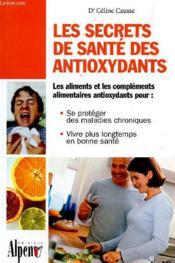 Les secrets de santé des antioxydants - Couverture - Format classique