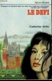Le Defi . Collection : A La Belle Helene. - Couverture - Format classique