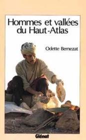 Hommes et vallées du haut-atlas - Couverture - Format classique