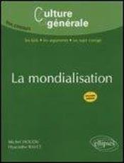La mondialisation (2e édition) - Couverture - Format classique