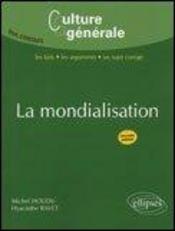 La mondialisation (2e édition) - Intérieur - Format classique
