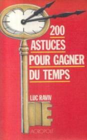 200 Astuces Gagner Temps - Couverture - Format classique