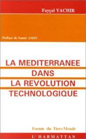 La mediterranée dans la révolution technologique - Couverture - Format classique