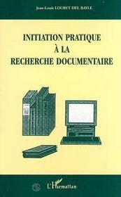 Initiation Pratique A La Recherche Documentaire - Intérieur - Format classique